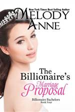 The Billionaire's Marriage Proposal