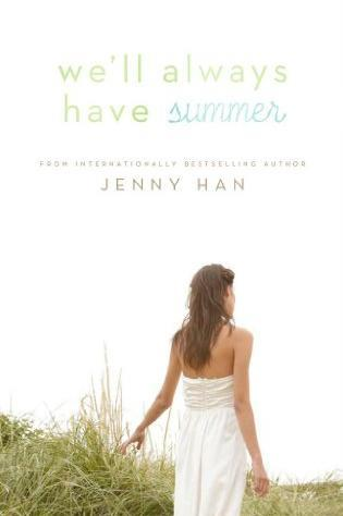 Read We'll Always Have Summer online free by Jenny Han